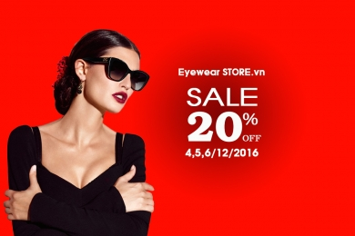 Eyewear STORE giảm 20% toàn bộ sản phẩm tại Hà Nội mừng ra mắt thương hiệu mới!